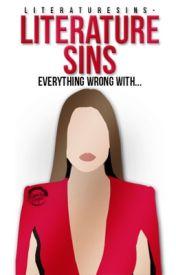 Literature Sins by LiteratureSins-