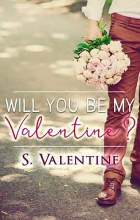 Will You Be My Valentine? (Sweet Version.) by SValentineAuthor