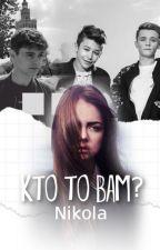 Kto to BaM? 1&2&3|BaM|ZAKOŃCZONE by DopamineNikkola