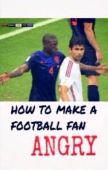 How to make a football fan angry| italian translation
