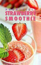 Strawberry Smoothie | #Wattys2016 by purplelili
