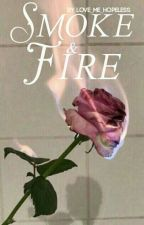 Smoke And Fire (Cameron X Sabrina) by Love_Me_Hopeless