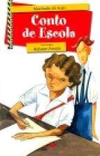 CONTO DE ESCOLA (CONTO DE MACHADO DE ASSIS) by magic535