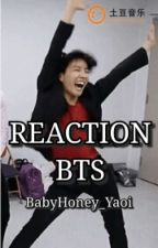 BTS REACTION by Ilithyie