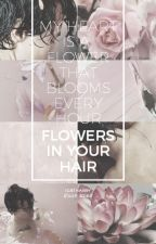 flowers in your hair   l.s  by Igbtharry
