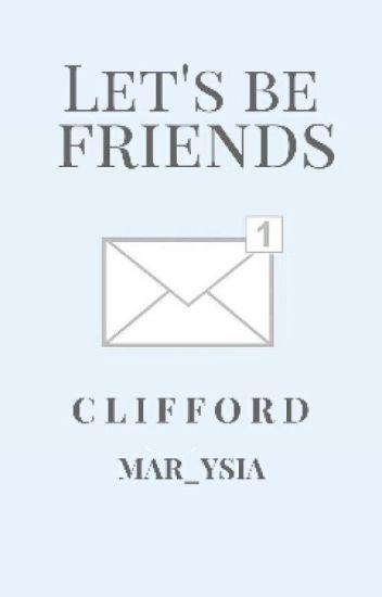 Let's Be Friends/M.C *chwilowo zawieszone*