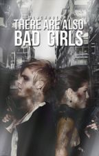 There are also bad girls. by sarmxa