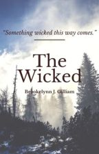The Wicked by BJGnovellas