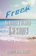 Free! Various x Reader Oneshots by chocolataewings