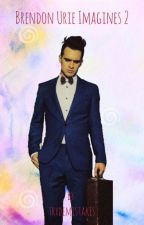 Brendon Urie imagines 2 by dexthspells