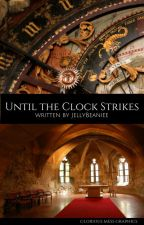 Until The Clock Stikes (NACS Remake) by JellyBeanniee