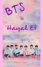 BTS İLE HAYAL ET by ikranur60