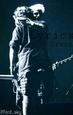 Lyrics; [Drevi] by Clifford_Sky