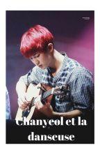 Chanyeol et la danseuse by mybyRM