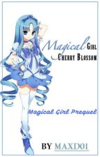 Magical Girl Cherry Blossom - MG Prequel by maxd01