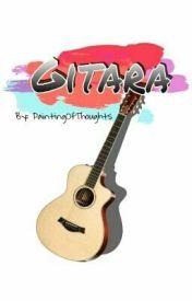 Gitara (One Shot) by PaintingOfThoughts