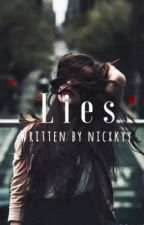 Lies | ✔️ by Nicxkyy