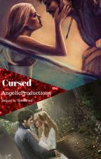 Cursed (Book 2 of the Enchanted Series) Captain Swan Fanfiction by AngelicProductions