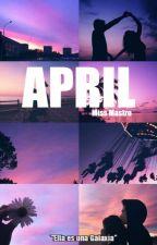APRIL © (#3) by MissMastro