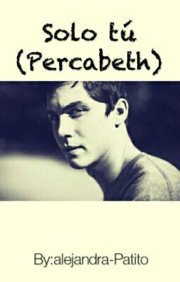 Solo Tu (Percabeth)