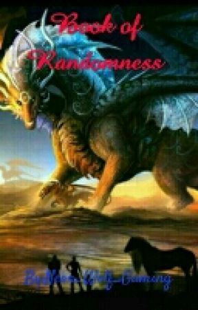 Book Of Randomness  by Neon_Wolf_Gaming