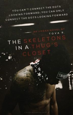 The Skeletons In A Thug's Closet by richiiex