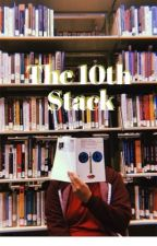 The 10th Stack by mychmajestic