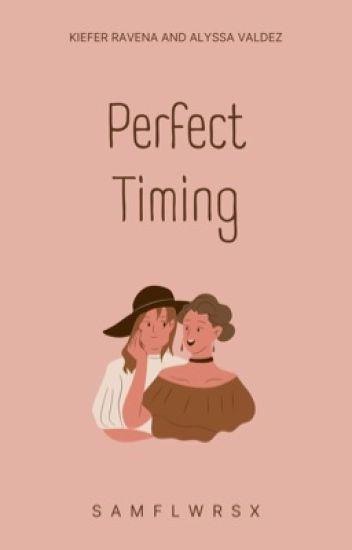 Perfect Timing // KiefLy