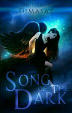 Song Of The Dark by dimsat