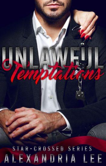 Unlawful Temptations
