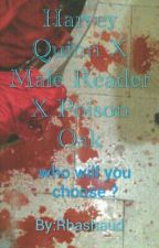 Harvey Quinn X Male Reader X Poison Oak by Rhashaud