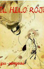 El hilo rojo...-Sasusaku  by Azu-sempai