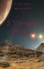 5 Vampire (Malay) by Nur_Umaira