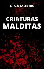 Criaturas malditas by GinaMorris