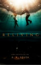 Reliving by GRochaS