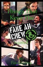 Things That Keep The Fake AH Crew Together by FinalFirelmp
