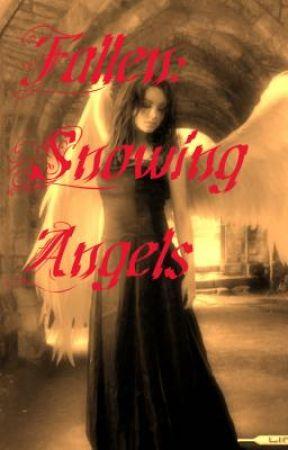 Fallen: Snowing Angels by xxWhiteRosesxx