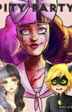 Pity Party (Chat Noir X Reader) Crack Book by x-Cry-baby-x