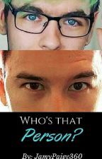 Who's That Person? (SEPTIPLIER)  by JamyPaige360