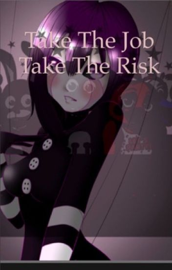 Take the Job Take the Risk     (Book 1)