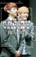 CRAZY VKOOK VER | REMAKE [END]  by Snow_poisoned