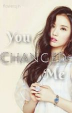 •You changed me| R.MONSTER• by flowersjin