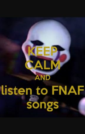FNAF songs - Trust Me [ChaoticCanineCulture] - Wattpad