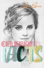 Celebrity Facts [√] by LisaLXY