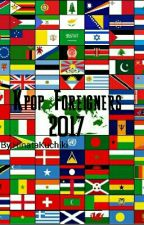 Kpop Foreigners 2017 by TheOverlordOfWhales
