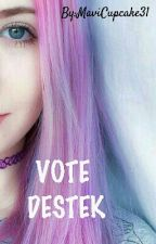 VOTE DESTEK by MaviCupcake31