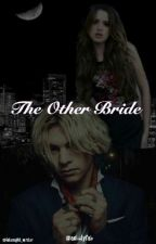 The Other Bride by ashelyfab