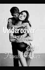 The Undercover Cop And The Troublemaker by mirandashorty