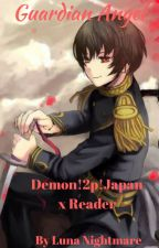 Guardian Angel  (Demon!2p!Japan x Reader) by Luna29Nightmare