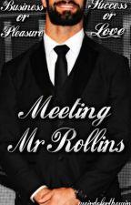Meeting Mr. Rollins  by weirdoforthewin